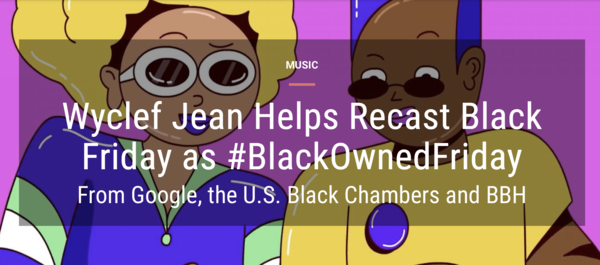 Wyclef Jean Helps Recast Black Friday as #BlackOwnedFriday