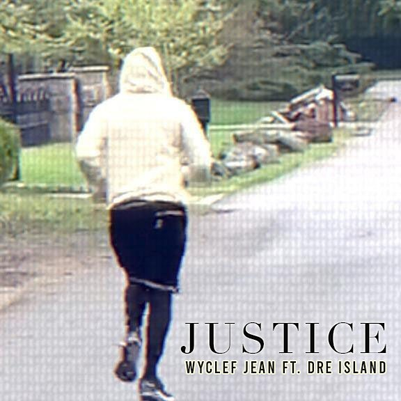 "Dre Island and Wyclef Jean come together for powerful single ""Justice"""